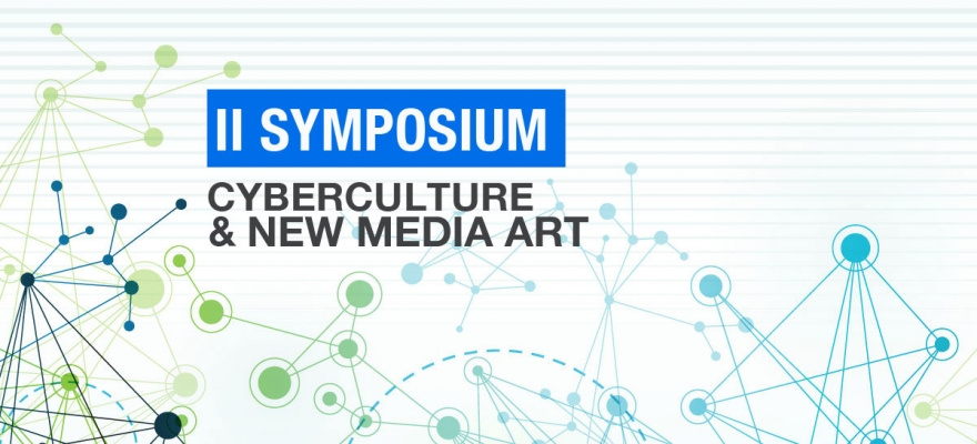 II Symposium of Cyberculture & New Media Art