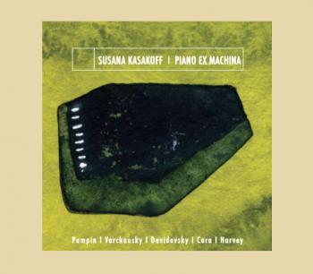 Susana Kasakoff: Piano Ex Machina