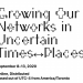 Growing Our Networks